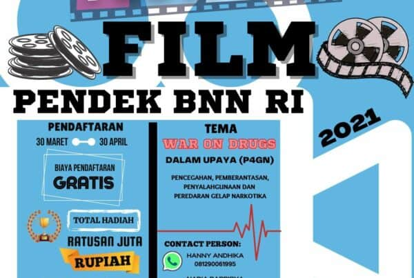 "Festival Film Pendek BNN RI 2021 Dengan Tema ""War On Drugs"""